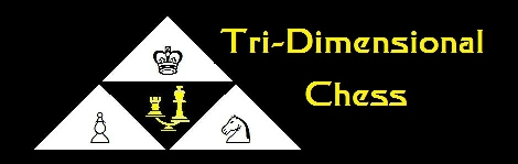 Parmen 39 s page star trek tridimensional 3d chess free game rules and links - Tri dimensional chess board ...